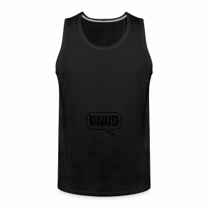 Banjaxed - Men's Premium Tank Top
