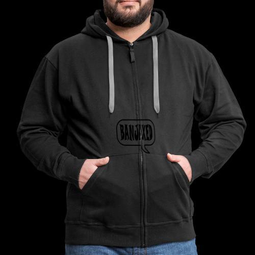 Banjaxed - Men's Premium Hooded Jacket