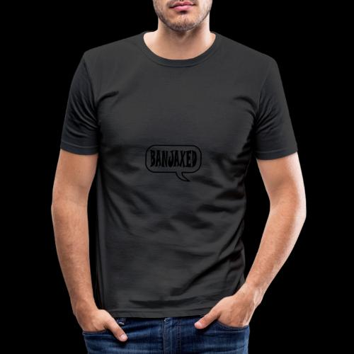 Banjaxed - Men's Slim Fit T-Shirt