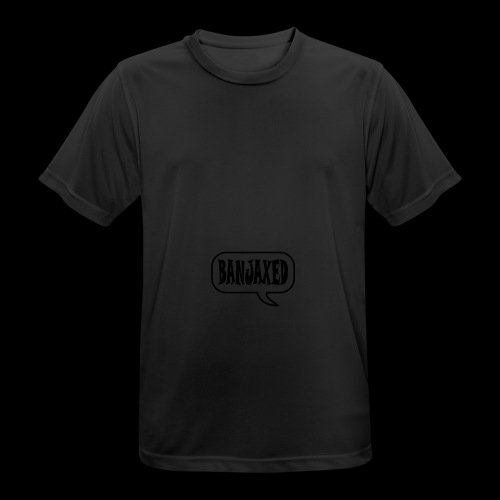 Banjaxed - Men's Breathable T-Shirt