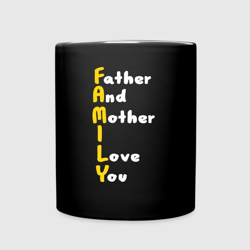 FAMILY (Father And Mother I Love You) Mugs & Drinkware - Full Colour Mug