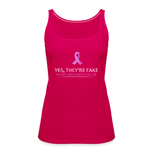Yes, They're Fake Womens - Women's Premium Tank Top