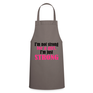 Not Strong for a Girl just Strong - Kochschürze