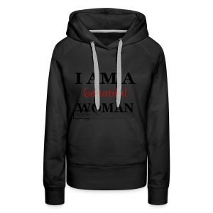 Beautiful Woman Tshirt - Frauen Premium Hoodie