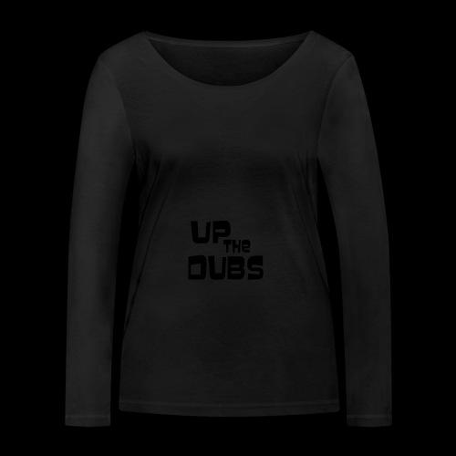 Up the Dubs - Women's Organic Longsleeve Shirt by Stanley & Stella