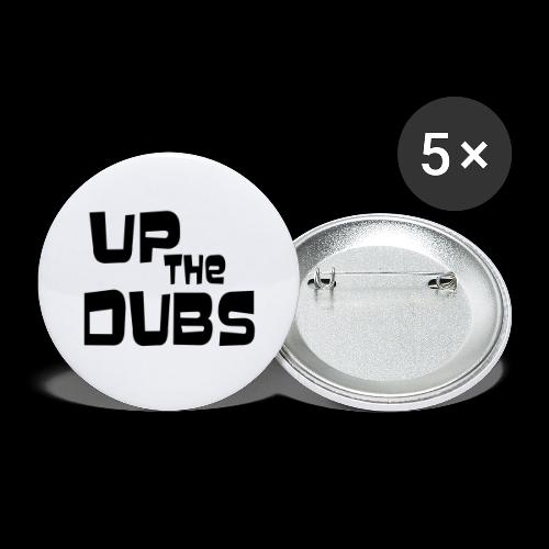 Up the Dubs - Buttons large 2.2''/56 mm(5-pack)