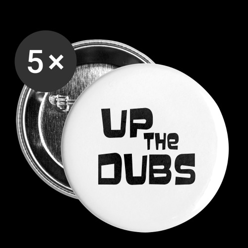 Up the Dubs - Buttons medium 32 mm