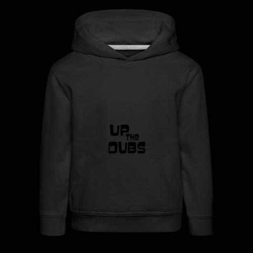Up the Dubs - Kids' Premium Hoodie