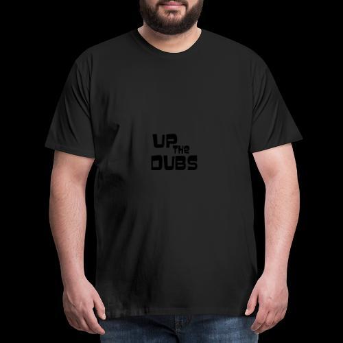 Up the Dubs - Men's Premium T-Shirt