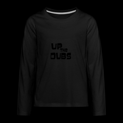 Up the Dubs - Teenagers' Premium Longsleeve Shirt