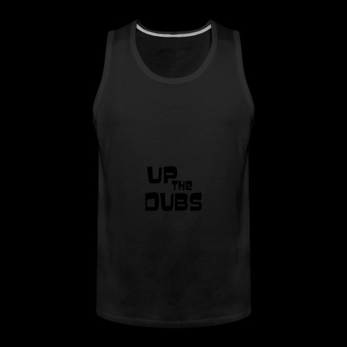 Up the Dubs - Men's Premium Tank Top