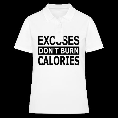 Excuses dont Burn Calories - Frauen Polo Shirt