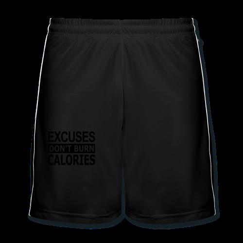 Excuses dont Burn Calories - Männer Fußball-Shorts