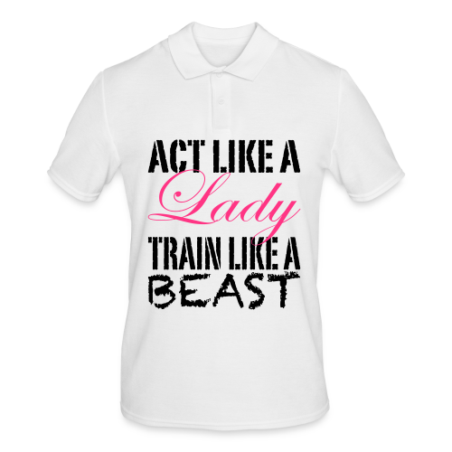 Act like a Lady train like a Beast - Männer Poloshirt