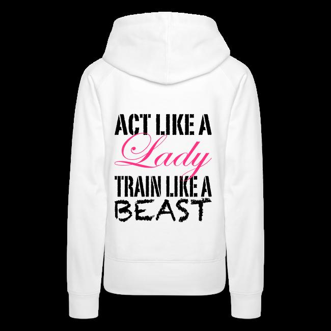 Act like a Lady train like a Beast