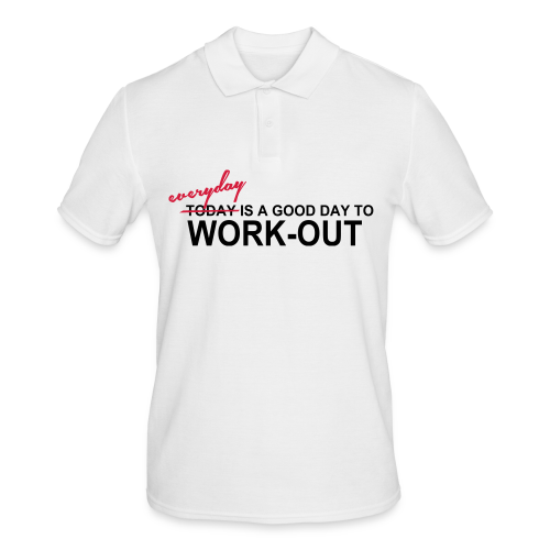 everyday is a good day to workout - Männer Poloshirt