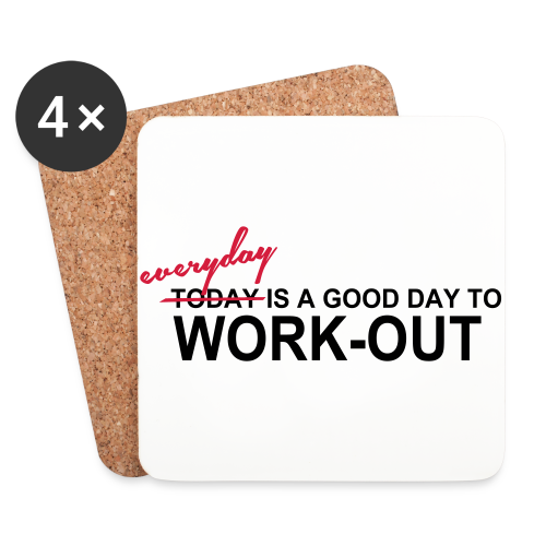 everyday is a good day to workout - Untersetzer (4er-Set)