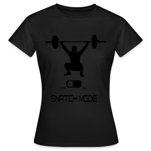 Snatch shirt - Women's T-Shirt