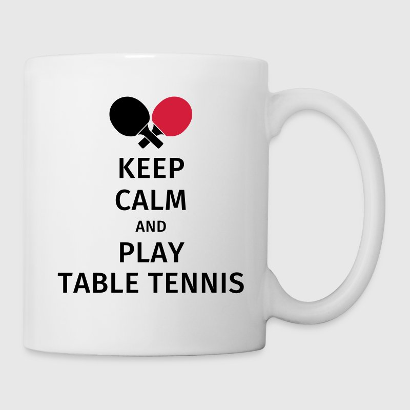keep calm and play table tennis Mugs & Drinkware - Mug