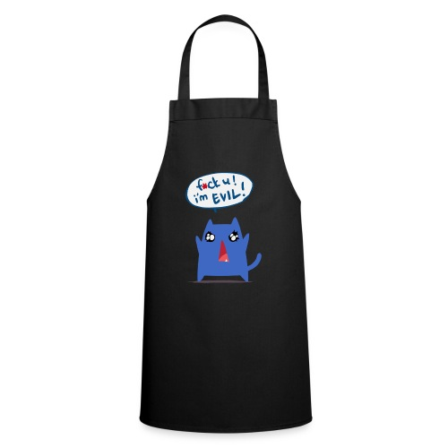 f•ck u I'm evil! girls tee - Cooking Apron