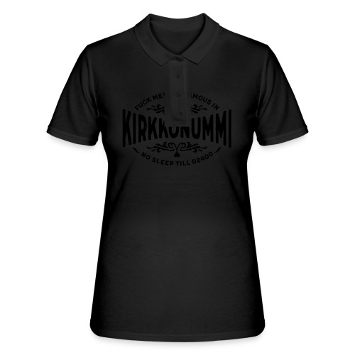 Kirkkonummi - Fuck me! - Women's Polo Shirt