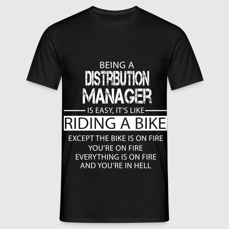 Distribution Manager T-Shirts - Men's T-Shirt