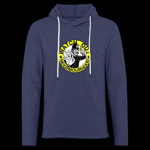 Neighbourhood Watch Out! - Light Unisex Sweatshirt Hoodie