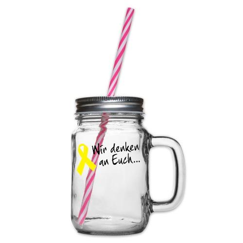 Wir denken an Euch - Henkelglas mit Schraubdeckel