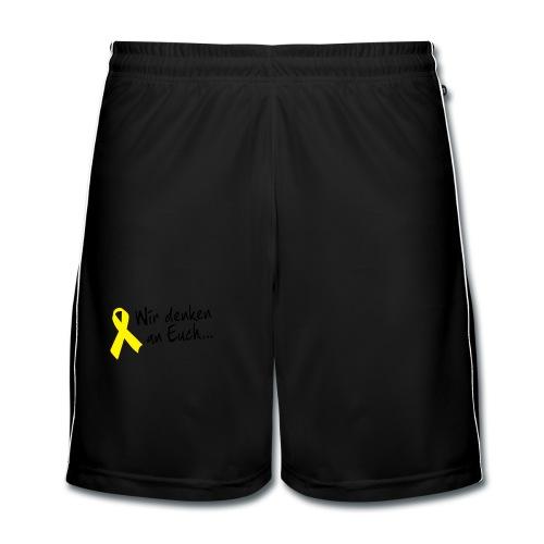 Wir denken an Euch - Männer Fußball-Shorts