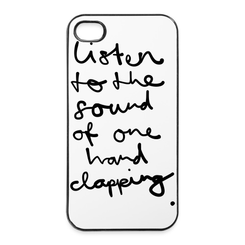Listen to the Sound of one Hand clapping - iPhone 4/4s Hard Case