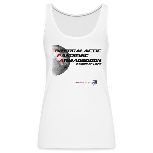 Intergalactic Pandemic Armageddon Zombie of Hops - Women's Premium Tank Top
