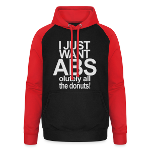 I just want Donuts - Unisex Baseball Hoodie