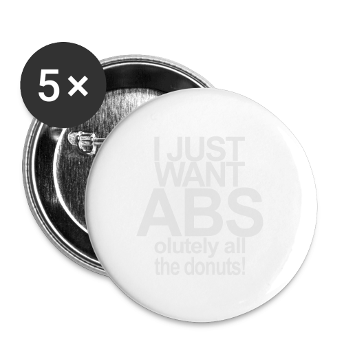 I just want Donuts - Buttons mittel 32 mm