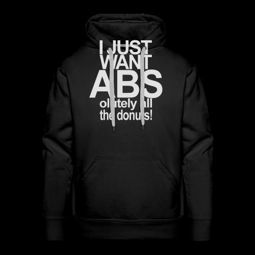 I just want Donuts - Männer Premium Hoodie