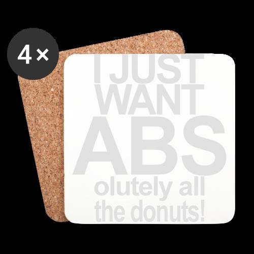 I just want Donuts - Untersetzer (4er-Set)