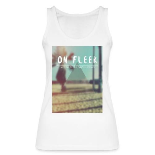 ON FLEEK HIPSTER version - Frauen Bio Tank Top von Stanley & Stella
