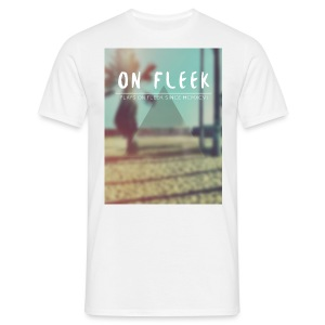 ON FLEEK HIPSTER version - Männer T-Shirt