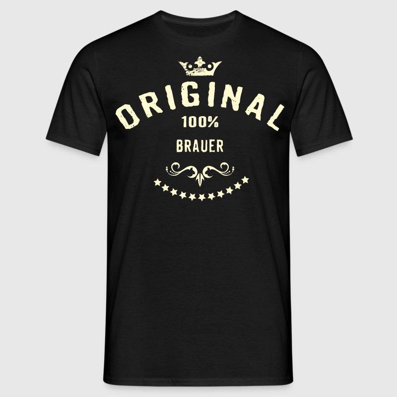 Original 100 Prozent Brauer - RAHMENLOS creme Beruf Arbeit Job Design Geschenke T-Shirts - Männer T-Shirt