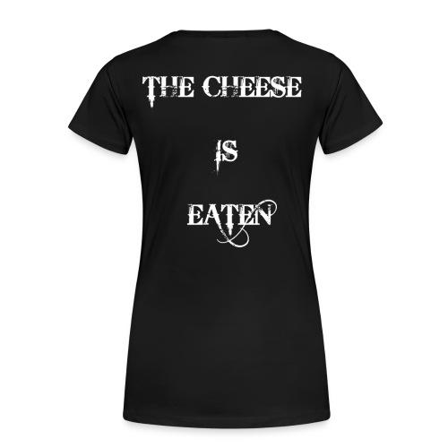 Sprüche Witzig Lustig Sprichwort Käse Cheese - Frauen Premium T-Shirt