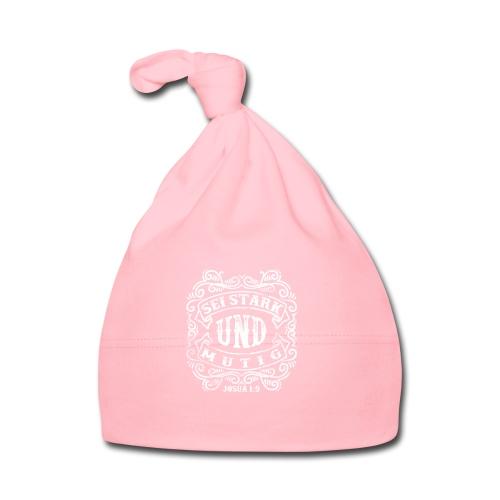 Sei stark und mutig - weiss - Baby Mütze