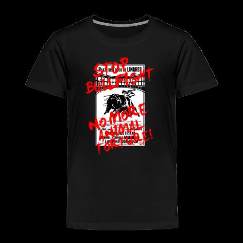 Stop Bullfight! - Kinder Premium T-Shirt