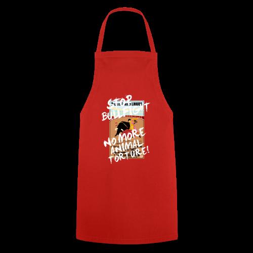 Stop Bullfight! - Kochschürze