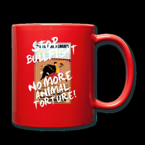 Stop Bullfight! - Tasse einfarbig