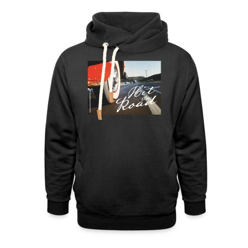 Hit the road - Shawl Collar Hoodie