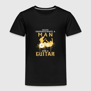 NEVER UNDERESTIMATE A MAN WITH HIS GUITAR! Baby Long Sleeve Shirts - Kids' Premium T-Shirt
