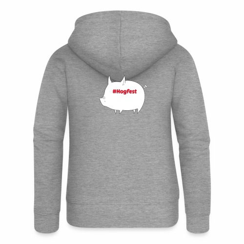 #Hogfest - Women's Premium Hooded Jacket