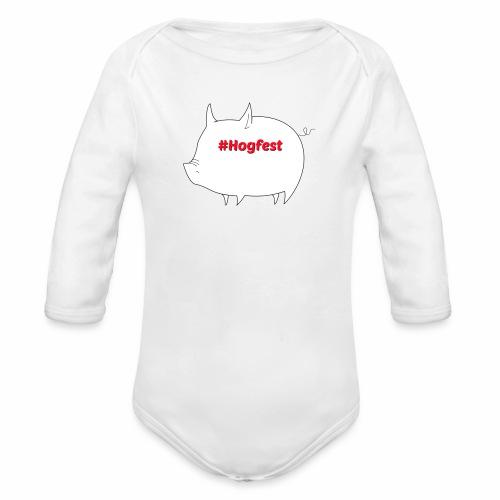 #Hogfest - Organic Longsleeve Baby Bodysuit