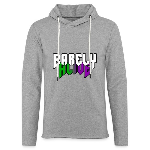 Barely Alive Unisex Hoodie - Light Unisex Sweatshirt Hoodie