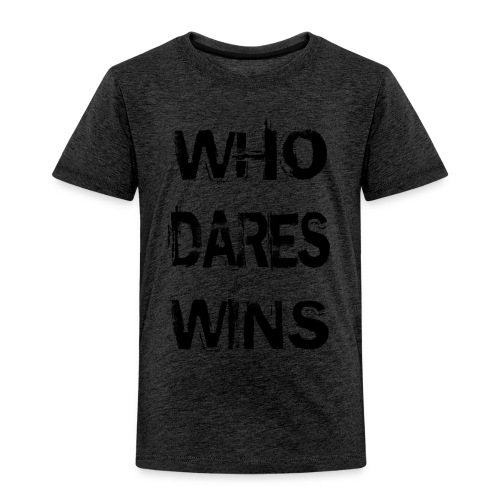 Who Dares Wins - Kids' Premium T-Shirt