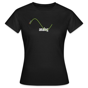 Analog Girl - Frauen T-Shirt